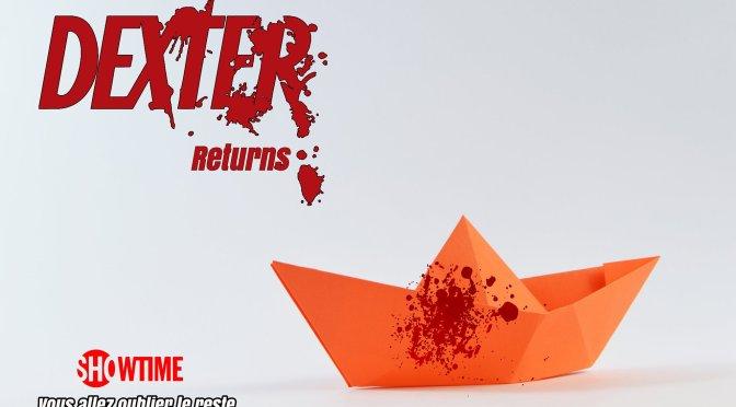 Ma petite création pour le couvre feu et l'annonce de la nouvelle saison de Dexter